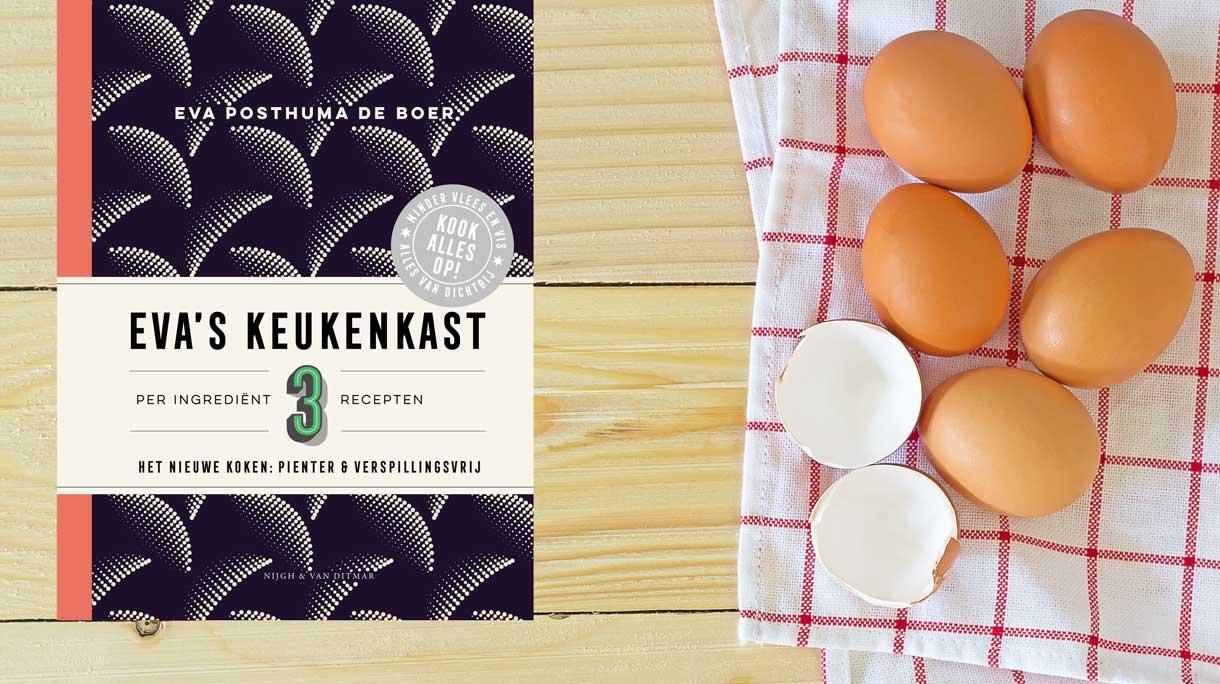 Eva's keukenkast – per ingrediënt 3 recepten
