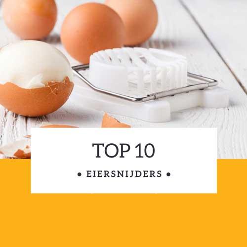 Top 10 eiersnijders